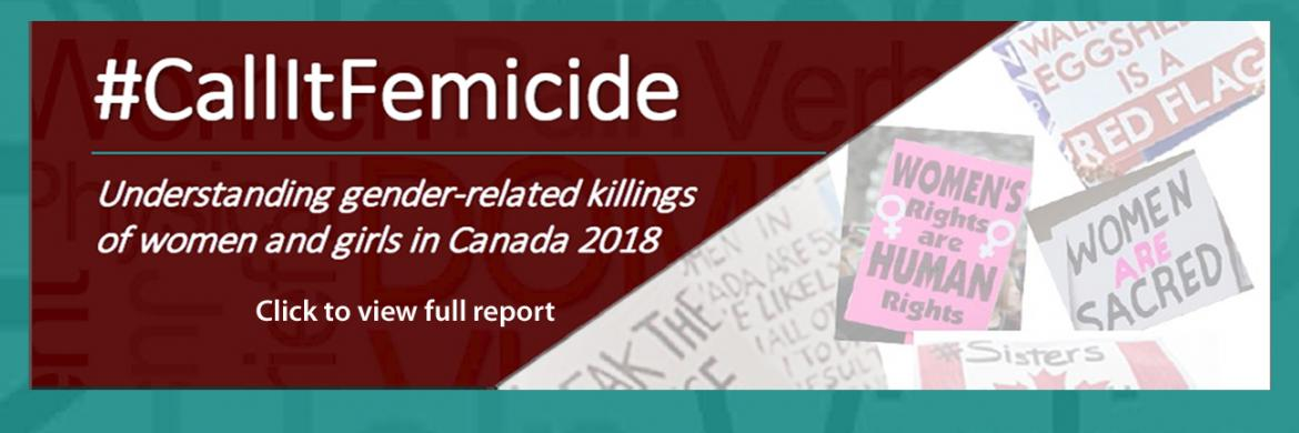 #CallItFemicide Understanding gender-related killings of women and girls in Canada 2018